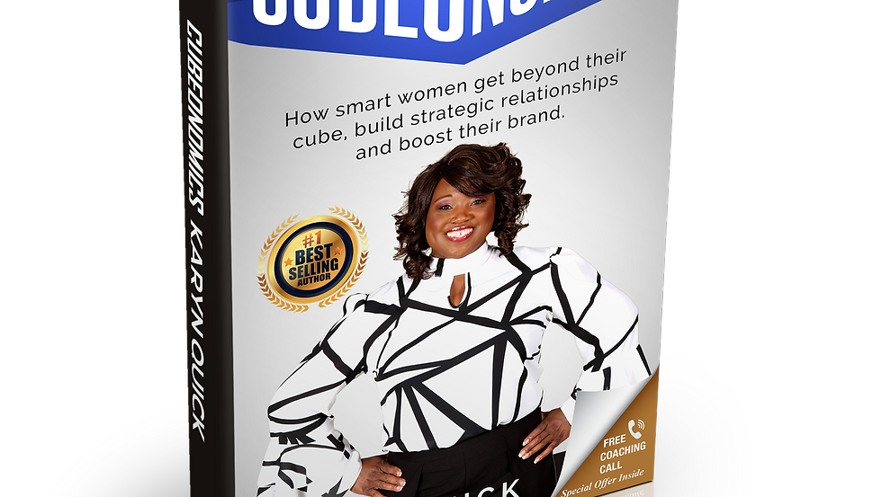 Cubeonomics: How smart women get beyond their cube, build...