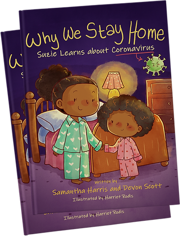 Cover of Why We Stay Home: Suzie Learns about Coronavirus