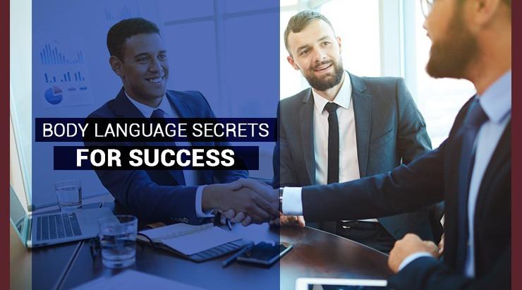 Body language secrets for success