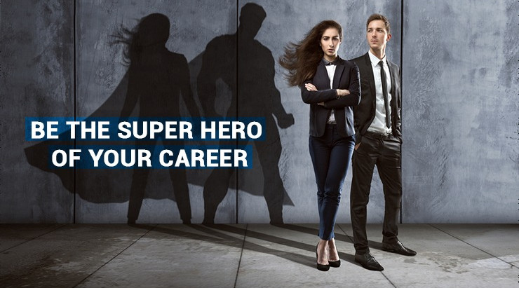 Be the superhero of your Career