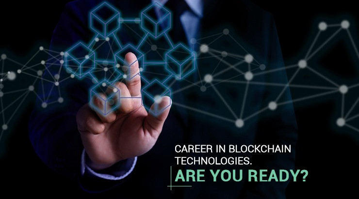 Career in Blockchain Technologies. Are you ready?
