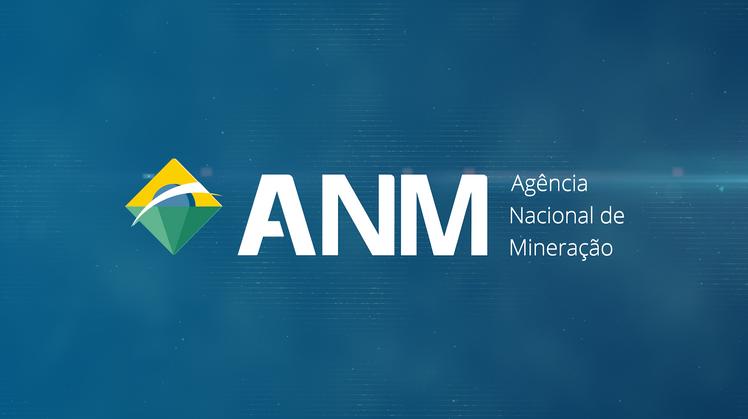 ANM - Agência Nacional de Mineração