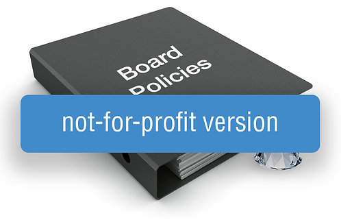 GEM Board Policy Template (Not-for-Profit Version)