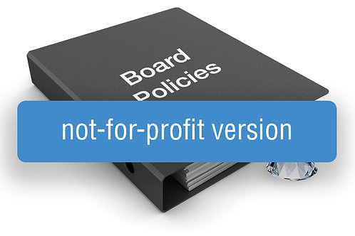 Board Policy Template (Not-for-Profit Version)