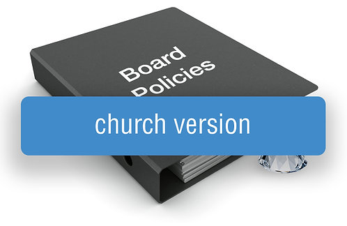 GEM Board Policy Template (Church Version)