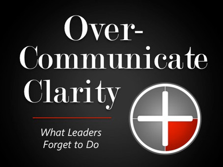 (Over) Communicate Clarity
