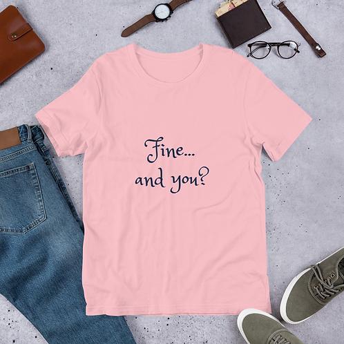 Short-Sleeve Women's Tee, Fine and You Shirt