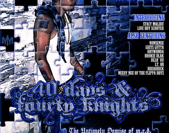 40 Days & Fourty Knights ... UNRELEASED until NOW