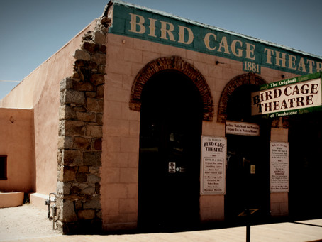 The Bird Cage Theatre: Tombstone, Arizona