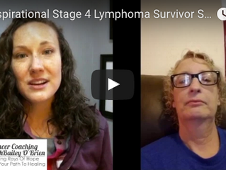 An Inspirational Stage 4 Lymphoma Survivor Story!