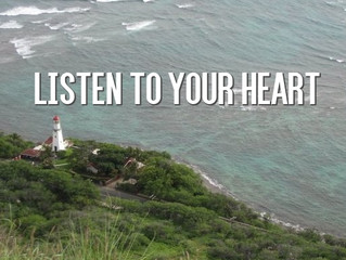 Encouragement for August: Listen to Your Heart