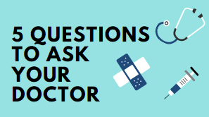 5 Q to ask your doctor_Mini.png