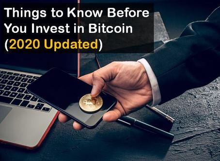 Cosas que debe saber antes de invertir en Bitcoin (2020 actualizado)