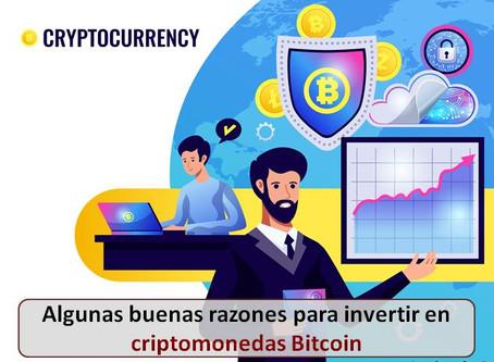Algunas buenas razones para invertir en criptomonedas Bitcoin