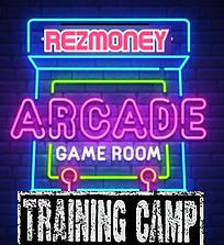 Arcade Rezmoney Training Camp.png