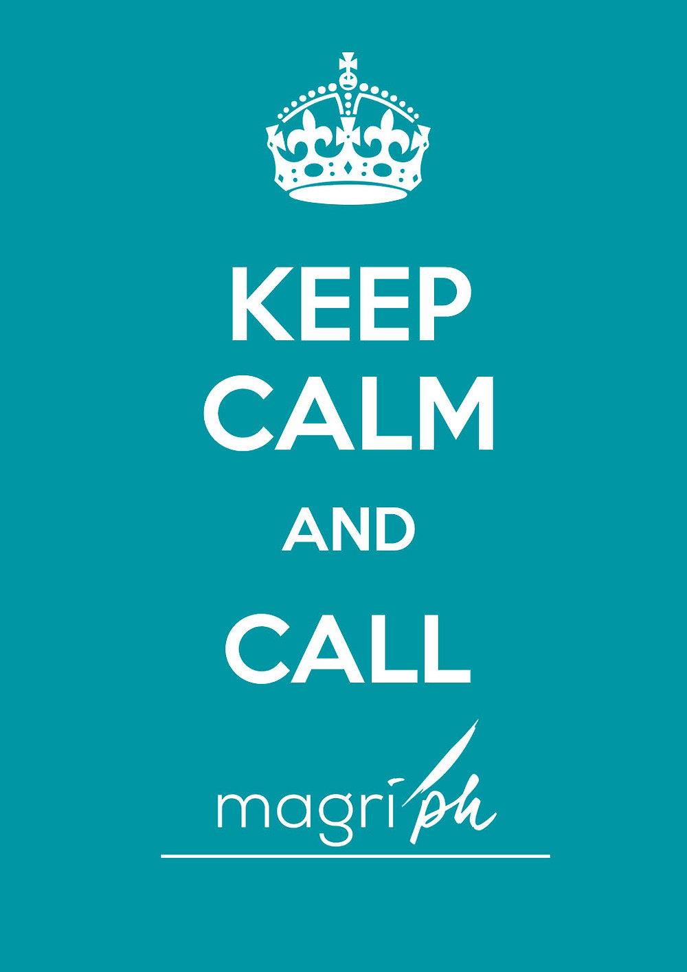 keep_calm_and call magriph.jpg