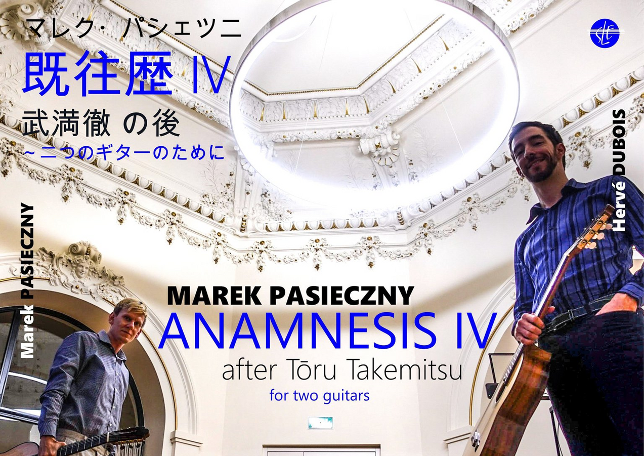 Anamnesis IV after Toru Takemitsu - Création pour les RencontresGuitares