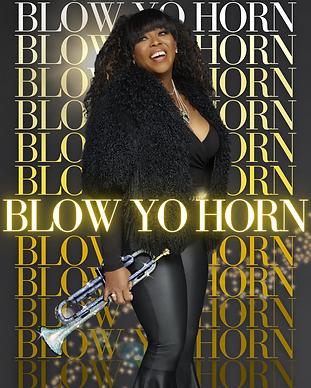 Copy of Blow Yo Horn.png