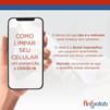 Como limpar o celular em prevenção à COVID
