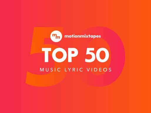TOP 50 Music Lyric Videos - (Songs with Lyrics Only)