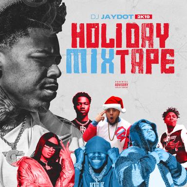 HOLIDAY MIXTAPE   DJ JAYDOT