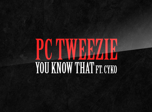 PC Tweezie - You Know That Ft. Cyko (Official Lyric Video by @MotionMixtapes)