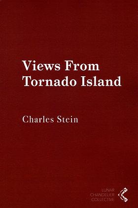 Views From Tornado island / Charles Stein