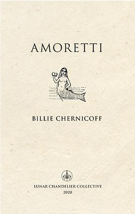 Amoretti / Billie Chernicoff