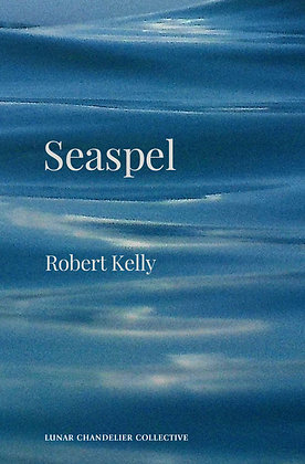 Seaspel /  Robert Kelly