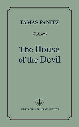 The House of the Devil / Tamas Panitz
