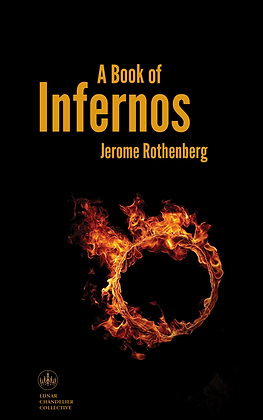 A Book of Infernos / Jerome Rothenberg