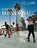 Bossa Nova Poster New Muse.jpg