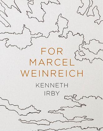For Marcel Weinreich / Ken Irby