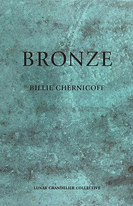 Bronze / Billie Chernicoff