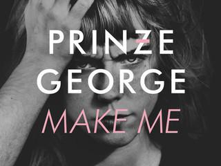 Mastering Prinze George Most Recent Single - Make Me