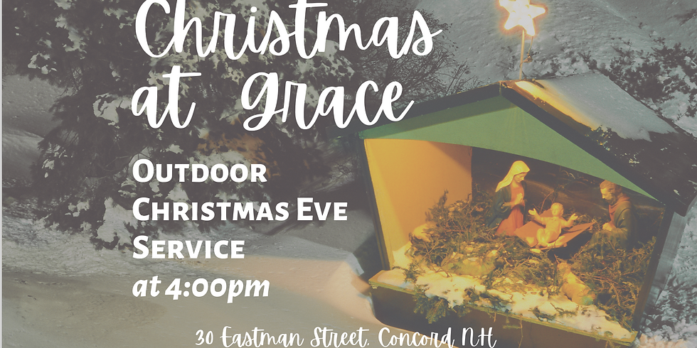 Outdoor Christmas Eve Service at 4:00pm