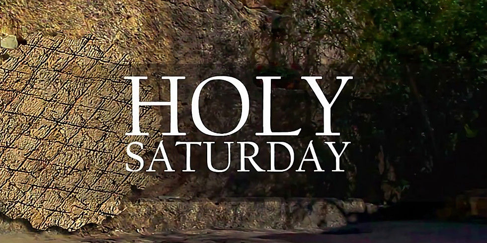 Holy Saturday Online Service