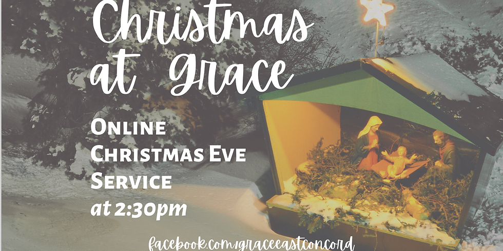 Online Christmas Eve Service at 2:30pm