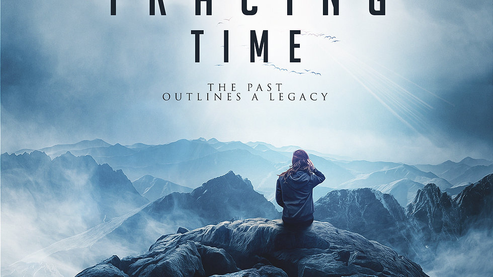 Tracing Time: The Past Outlines A Legacy Ebook