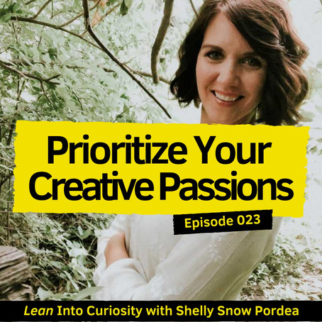 Prioritizing Your Creative Passions