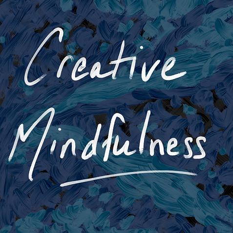 Creative Mindfulness.PNG