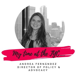 My Time at the TYC: Andrea Fernández, Director of Policy and Advocacy