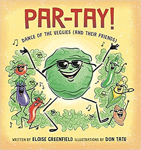 PAR-TAY!: Dance of the Veggies (And Their Friends)