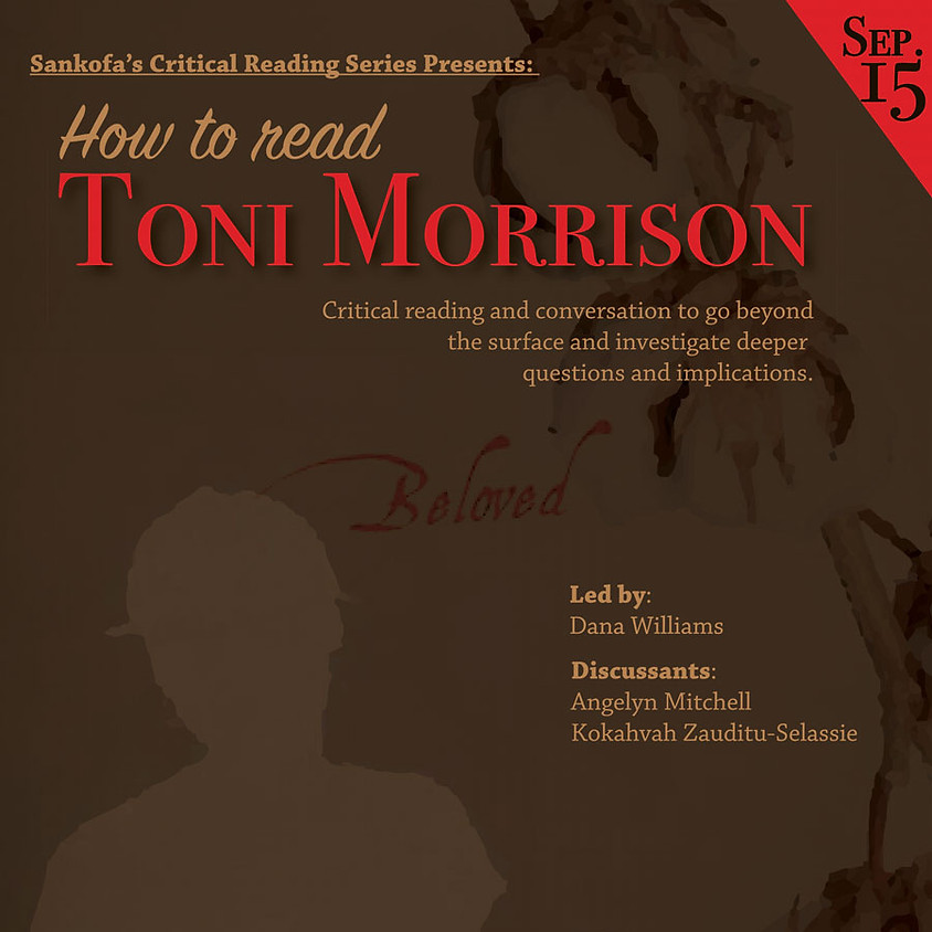 Critical Reading: How to read Toni Morrison