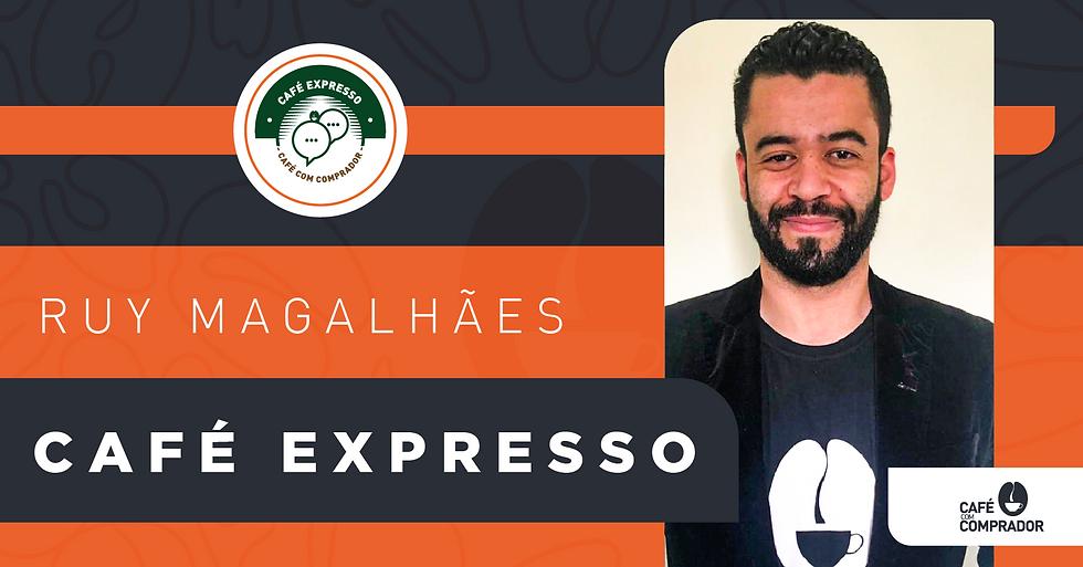 LINKEDIN_CAFE EXPRESSO_ RUY MAGALHAES 2.