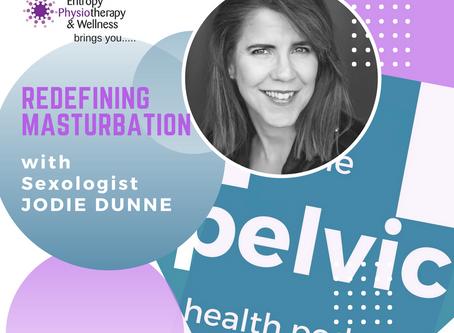 Redefining Masturbation with sexologist Jodie Dunne