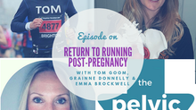 Return to running post-natal guidelines with Tom Goom, Grainne Donnelly and Emma Brockwell