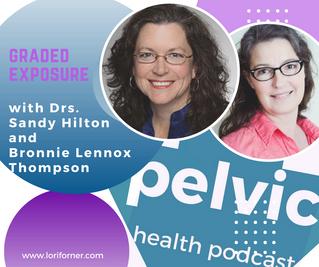 Graded Exposure with Drs. Sandy Hilton and Bronnie Lennox Thompson