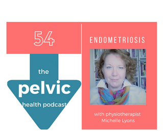 Endometriosis with physiotherapist Michelle Lyons