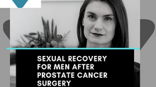 Sexual recovery for men after prostate cancer surgery with Victoria Cullen